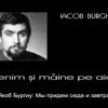 Edenul lui Iacob Burghiu în așteptarea unei biografii